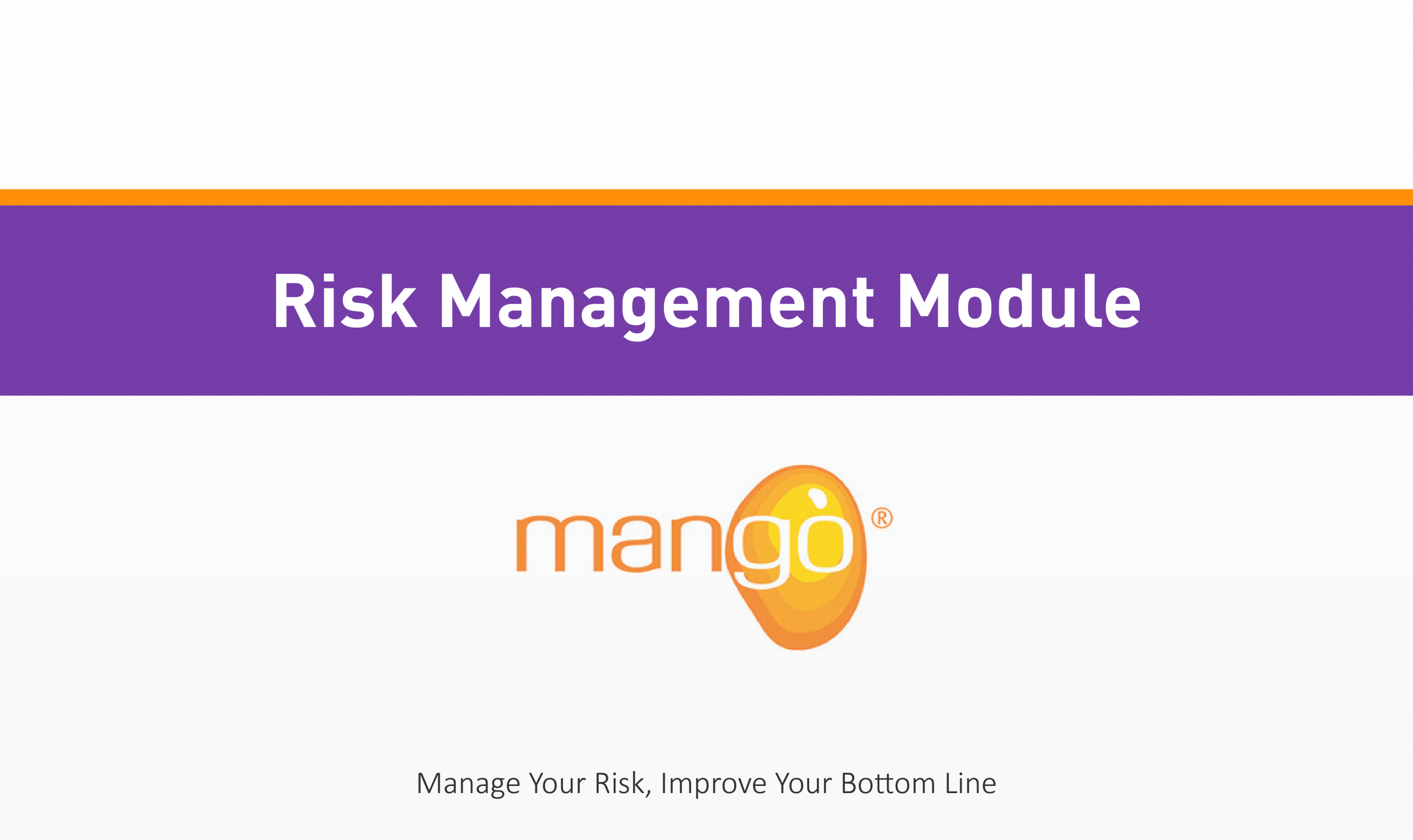 Risk Management Training Module Manage Your Risk Quality Health Safety Environment Management Compliance Services Australia QHSE Consulting And Auditing Mango Compliance Software Solutions