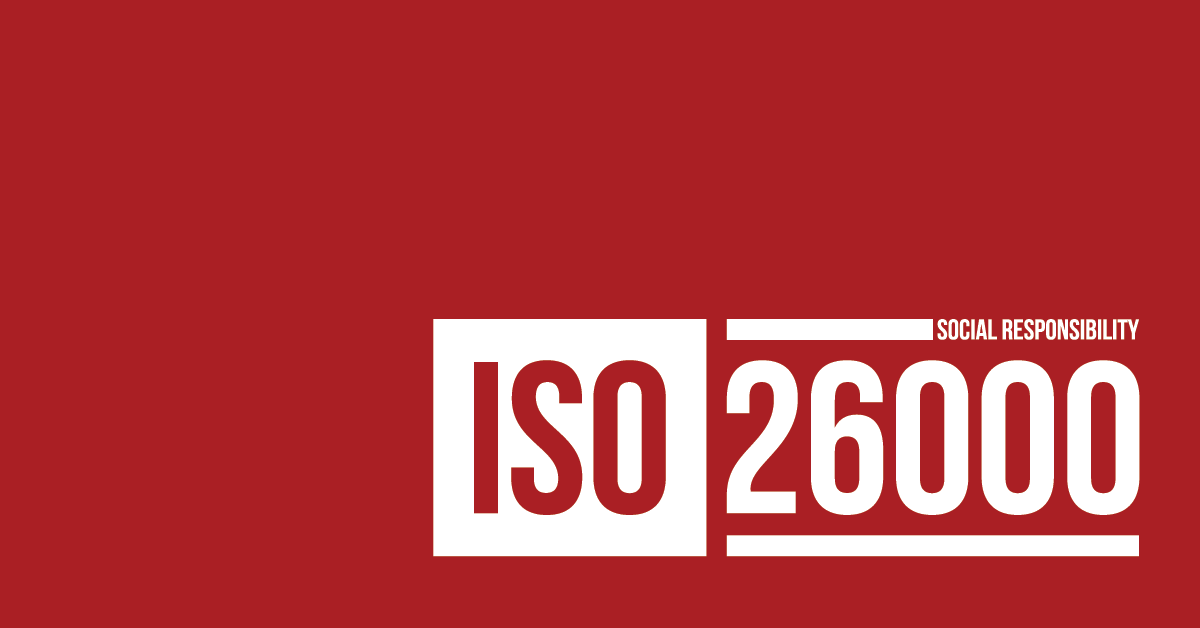 ISO 26000 – Operating in a Socially Responsible Way